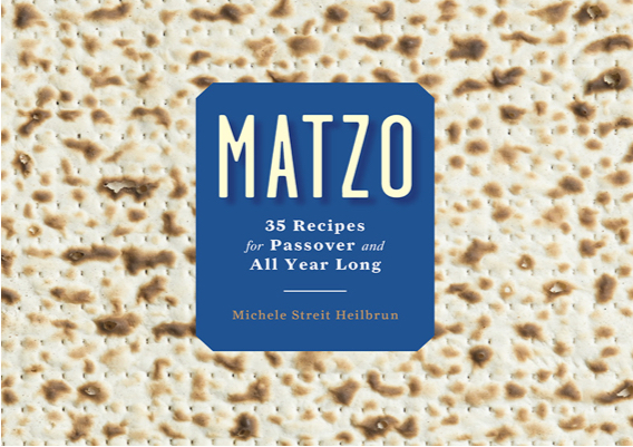 "Chef David's co-authored book, ""Matzo"" — 35 recipes for passover and all year long"